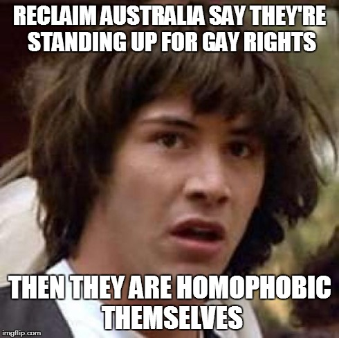 reclaim australia meme homophobia
